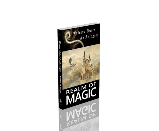The Realm of Magic from Writers Unite! Paperback